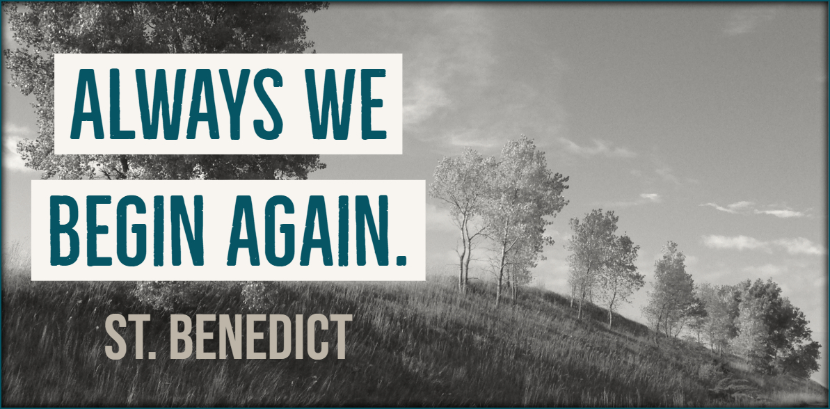 New and Improved: Always We Begin Again